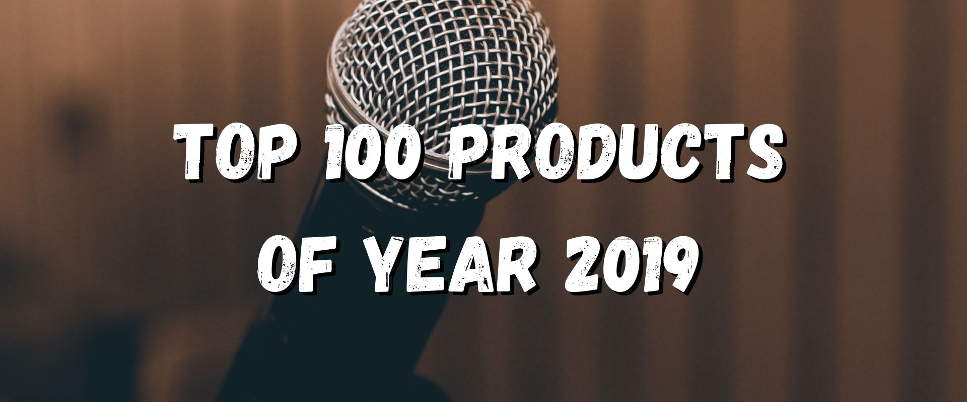 TOP 100 KARAOKE PRODUCTS OF YEAR 2019