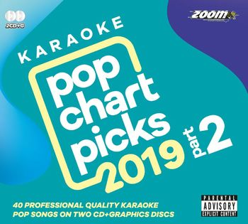Zoom Karaoke Pop Chart Picks 2019 - Part 2 (2 CD+G's)